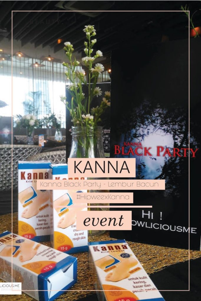 Kanna Black Party - Lembur Bacun #HipweexKanna