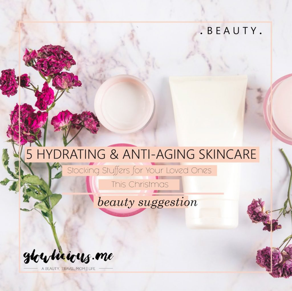 5 Hydrating & Anti-Aging Skin Care Stocking Stuffers for Your Loved Ones This Christmas